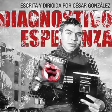 CONTINÚA EL CICLO DE CINE MIRADAS: Este miércoles, Diagnóstico Esperanza de César González