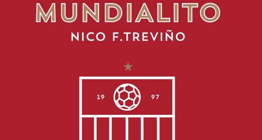 El Mundialito Homenaje Nico Treviño se desarrollará los días 25, 26 y 27 en el predio La Victoria