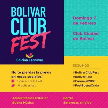 Este domingo 7 de febrero llega la 1º Bolívar Club Fest