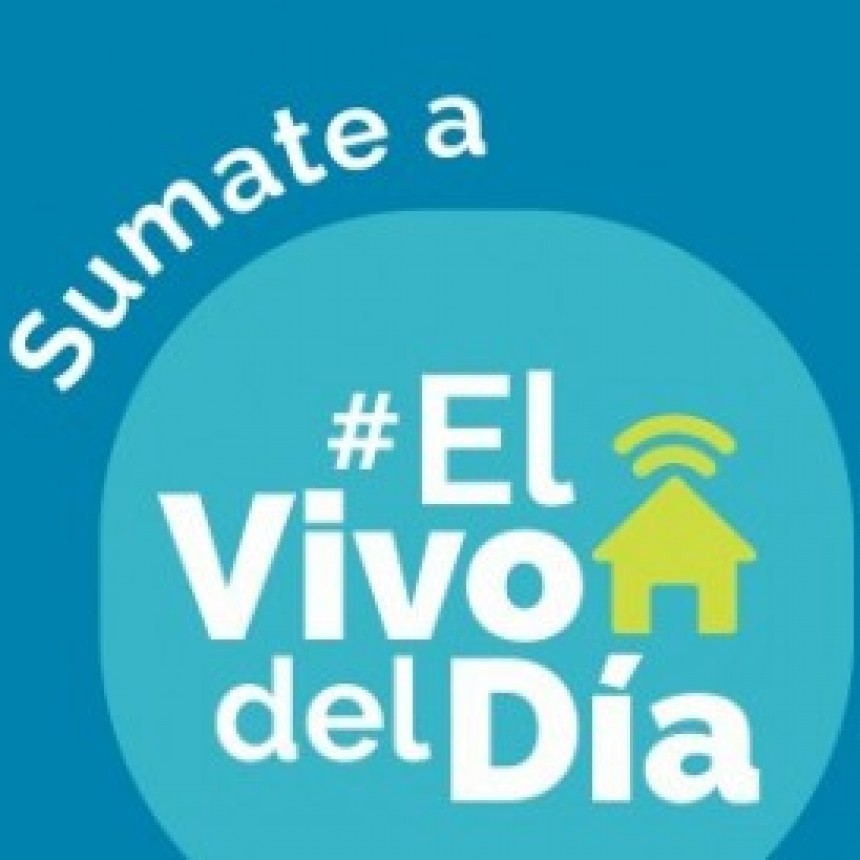Sumate al 'Vivo del Día': La nueva propuesta de la Municipalidad