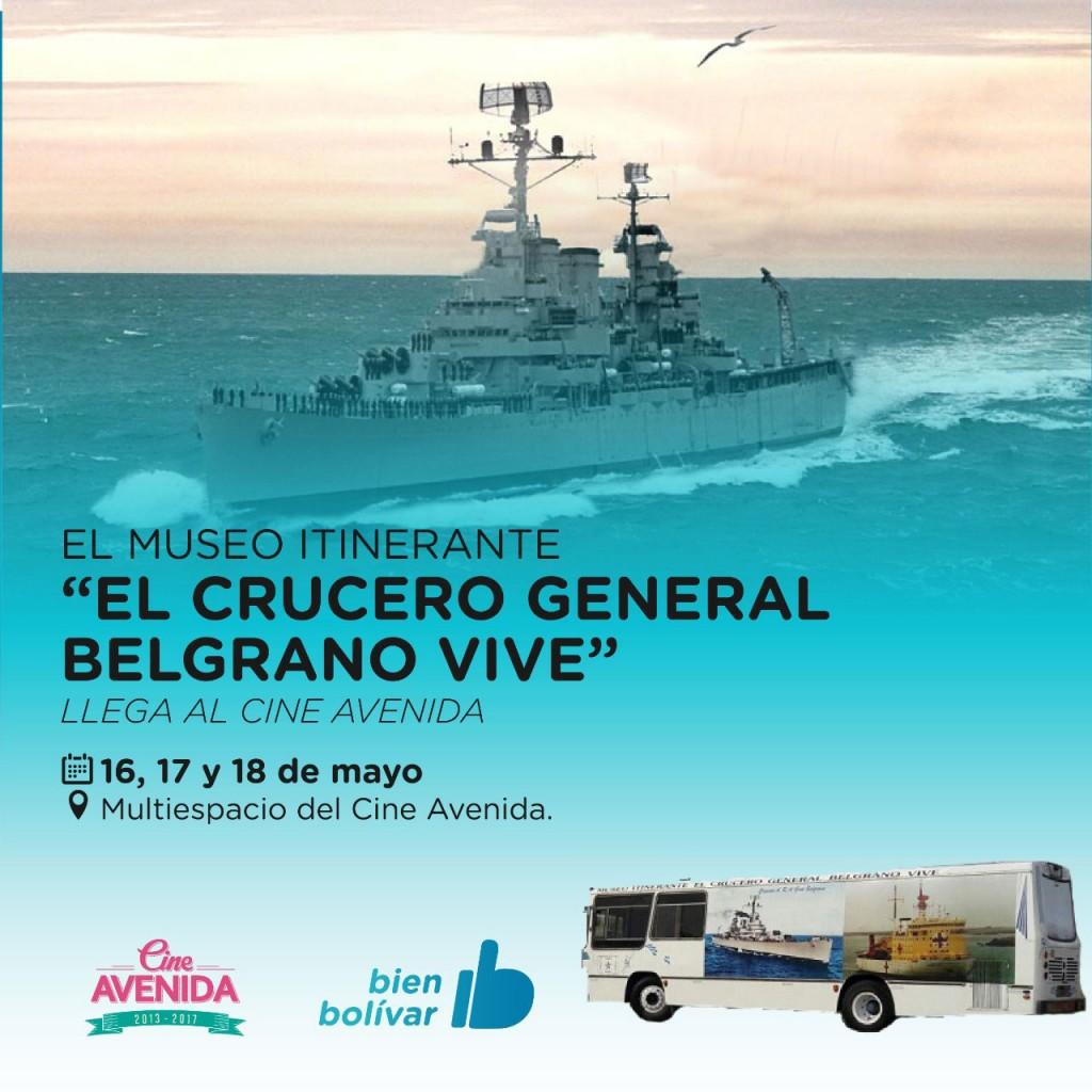 """El Museo Itinerante """"El Crucero General Belgrano Vive"""" llega al Cine Avenida"""