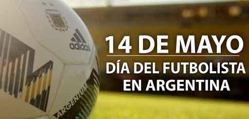 14 de mayo; Día del Futbolista Argentino
