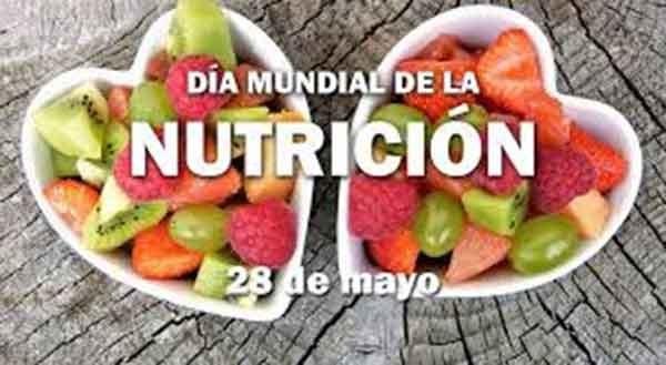 28 de Mayo; Día Mundial de la Nutrición