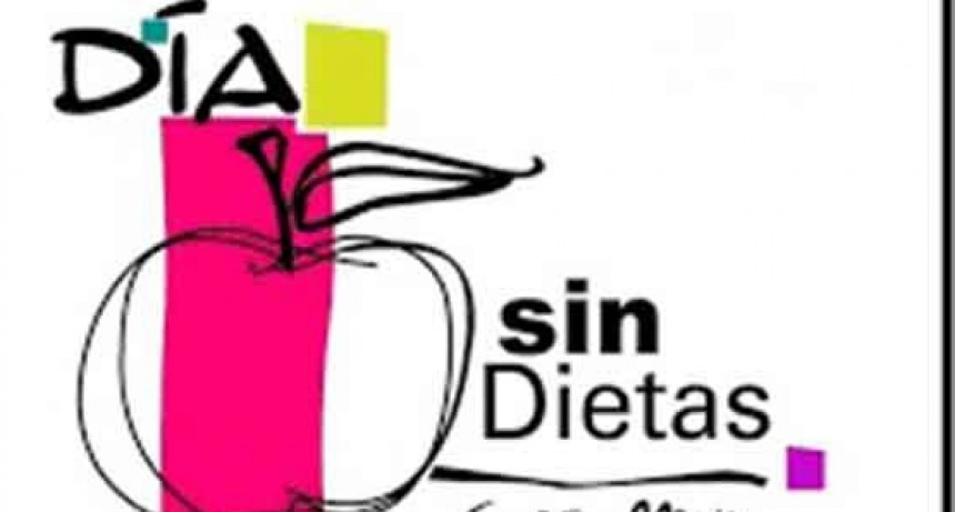 6 de Mayo; El Día Internacional sin Dietas