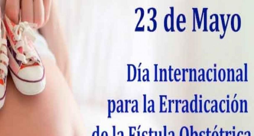 Día Internacional para la Erradicación de la Fístula Obstétrica