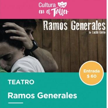 """La propuesta teatral """"Ramos Generales"""" se presenta este sábado en El Taller"""
