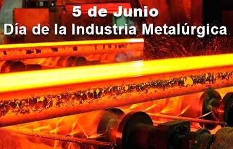 Día de la Industria Metalúrgica