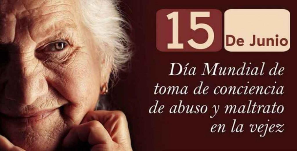 Día Mundial de Toma de Consciencia del Abuso y Maltrato en la Vejez