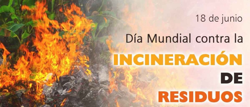 Día mundial contra la incineración
