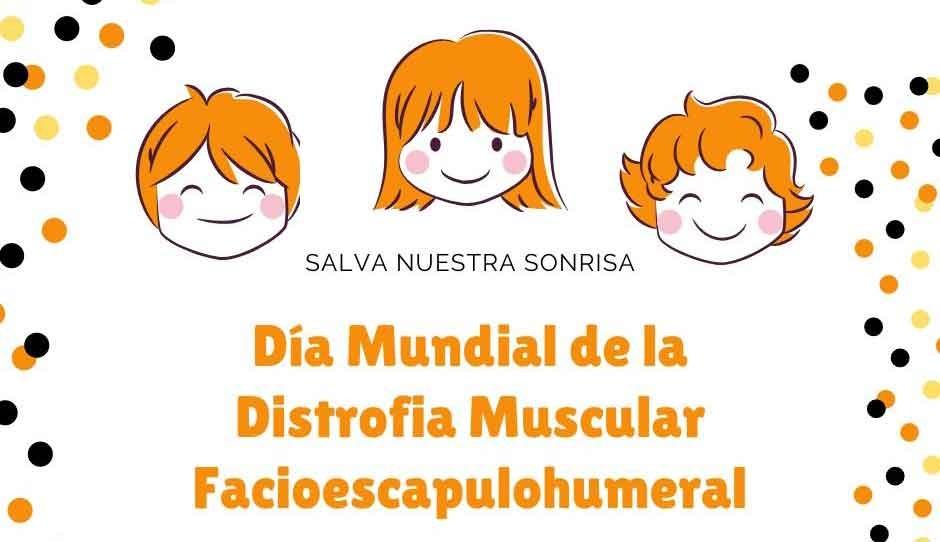 Día Mundial de la Distrofia Muscular Facio Escapulo Humeral