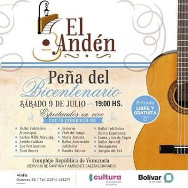 """BICENTENARIO DE LA PATRIA: Actuarán más de 15 artistas locales en la Peña """"El Anden"""" del Bicentenario"""