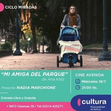 CICLO MIRADAS: Este miércoles, elegida por Nadia Marchione se proyecta 'Mi Amiga del Parque'