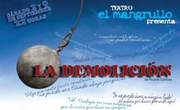 EL MANGRULLO PRESENTA: La Demolición este fin de semana en el Teatro Coliseo Español