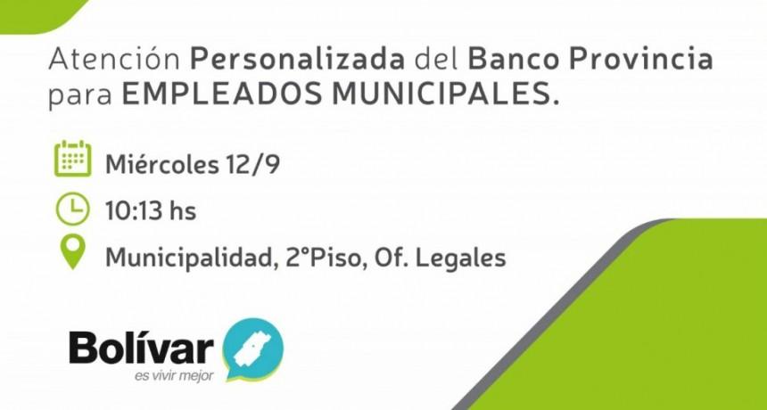 El Banco Provincia brindará atención personalizada a los empleados municipales