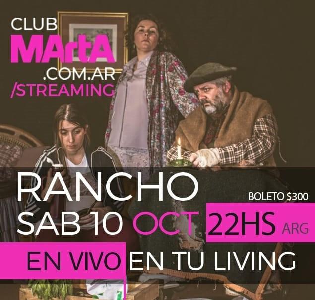 Este sábado vuelve el teatro, Rancho va por streaming