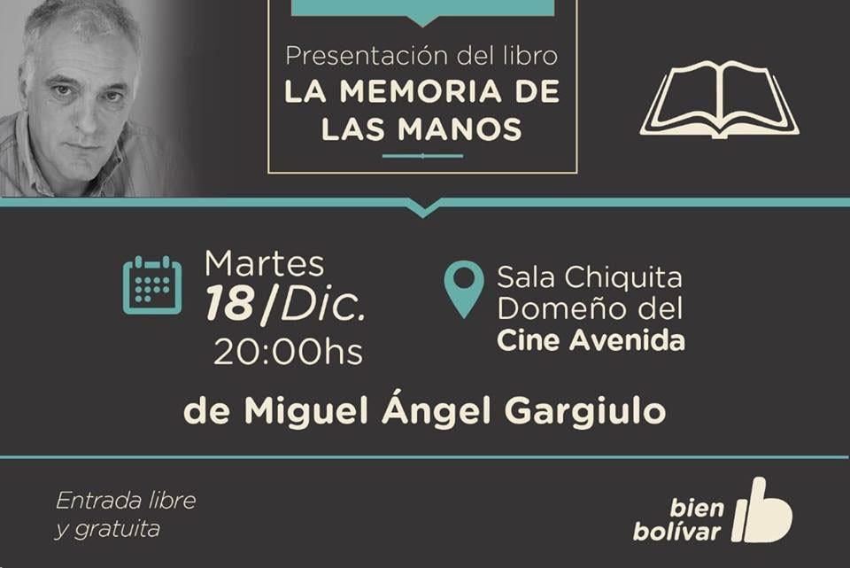 Miguel Gargiulo presenta su nuevo libro 'La memoria de las manos'