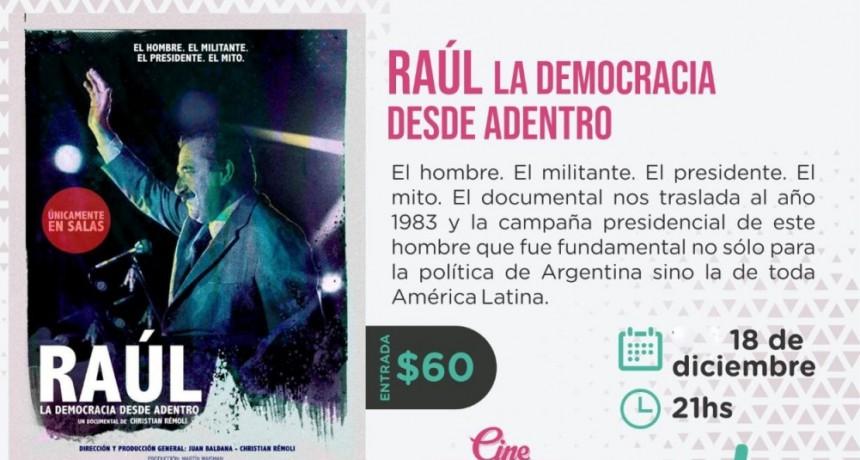 Ultima proyección de 'RAÚL, LA DEMOCRACIA DESDE ADENTRO'